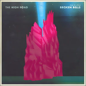 Broken_Bells_The_High_Road